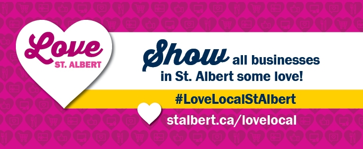 Love Local Campaign - Show all businesses in St. Albert some love!