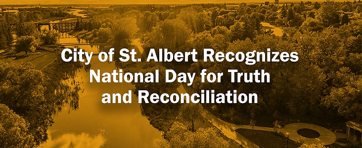Photo of the Sturgeon River, Trestle Bridge and the Healing Garden with orange coloured overlay and the text City of St. Albert Recognizes National Day for Truth and Reconciliation.