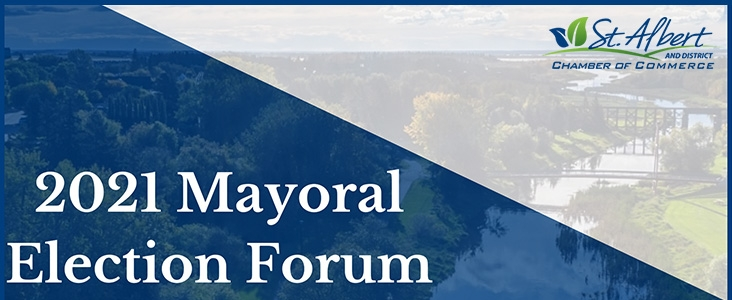 2021 Mayoral Election Forum hosted by St. Albert and district chamber of commerce