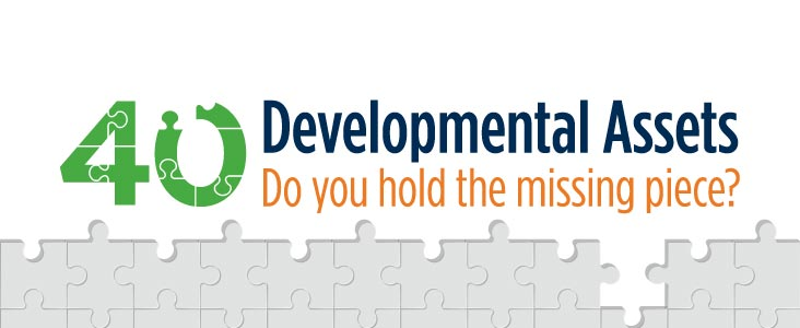 Puzzle Illustration in backgrounds with words 40 Developmental Assets. Do you hold the missing piece? on top